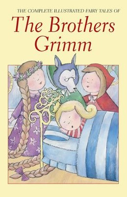 The Brothers Grimm, Complete Fairy Tales   -     By: Brothers Grimm