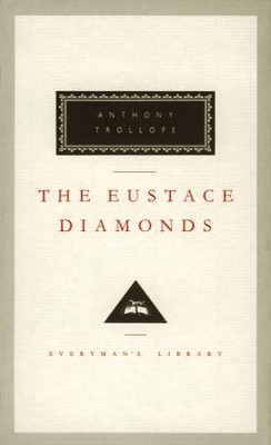 The Eustace Diamonds - eBook  -     By: Anthony Trollope