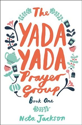 The Yada Yada Prayer Group, Yada Yada Series #1 (rpkgd)   -     By: Neta Jackson