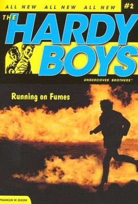 #2: The Hardy Boys Undercover Brothers: Running on  Fumes  -     By: Franklin W. Dixon
