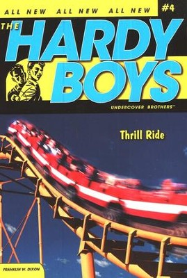 #4: The Hardy Boys Undercover Brothers: Thrill Ride   -     By: Franklin W. Dixon