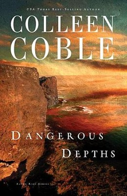 Dangerous Depths, Aloha Reef Series #3 (rpkgd)   -     By: Colleen Coble