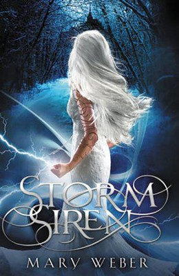 #1: Storm Siren  -     By: Mary Weber