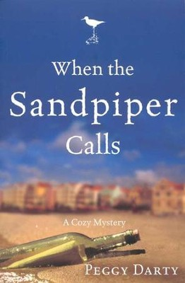 When the Sandpiper Calls, A Cozy Mystery #1  -     By: Peggy Darty