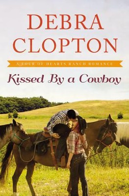 #3: Kissed by a Cowboy  -     By: Debra Clopton
