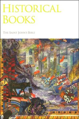 Historical Books: St. John's Bible  -     By: Illustrated by Donald Jackson     Illustrated By: Donald Jackson
