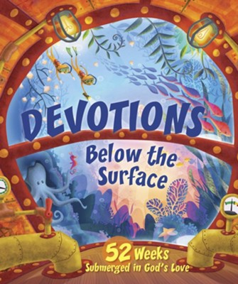 Devotions Below the Surface: 52 Weeks Submerged in God's Love  -