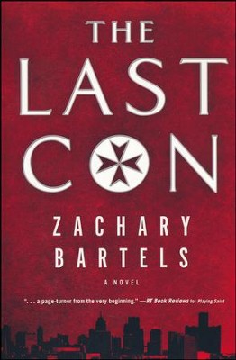 The Last Con  -     By: Zachary Bartels