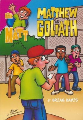 Matthew and Goliath   -     By: Brian Davis