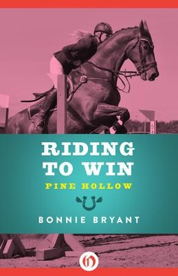 Riding to Win - eBook  -     By: Bonnie Bryant