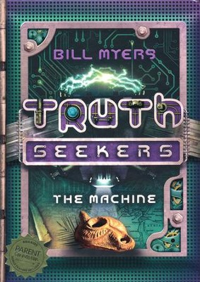 The Machine: A Truth Seekers Novel  -     By: Bill Myers