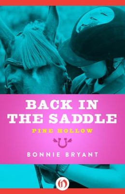 Back in the Saddle - eBook  -     By: Bonnie Bryant