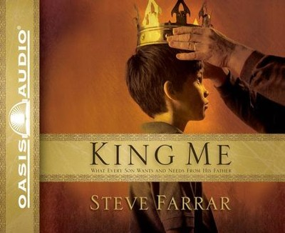 King Me                    - Audiobook on CD            -     Narrated By: Chris Fabry     By: Steve Farrar