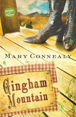 Gingham Mountain - eBook  -     By: Mary Connealy