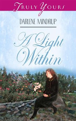A Light Within - eBook  -     By: Darlene Mindrup
