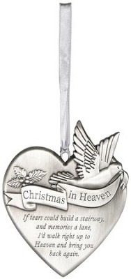 Christmas in Heaven Memorial Ornament  -