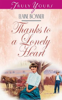 Thanks To A Lonely Heart - eBook  -     By: Elaine Bonner