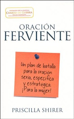 Oración Ferviente  (Fervent)  -     By: Priscilla Shirer
