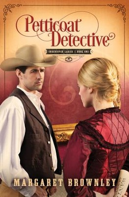 Petticoat Detective - eBook  -     By: Margaret Brownley