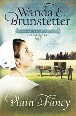 Plain and Fancy - eBook  -     By: Wanda E. Brunstetter