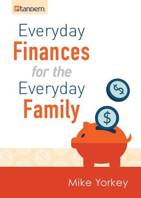 Everyday Finances for the Everyday Family - eBook  -     By: Mike Yorkey