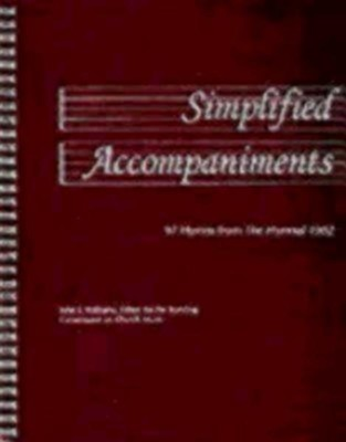 Simplified Accompaniments: 97 Hymns from the Hymnal 1982  -     Edited By: John E. Williams