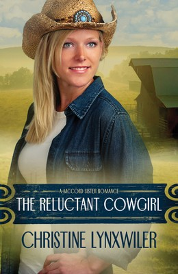 The Reluctant Cowgirl - eBook  -     By: Christine Lynxwiler