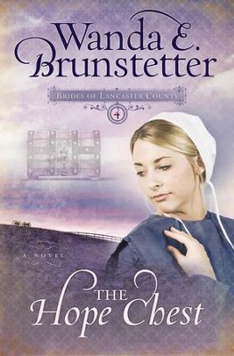 The Hope Chest - eBook  -     By: Wanda E. Brunstetter