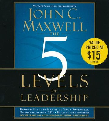 The Five Levels of Leadership Unabridged Audio CD   -     Narrated By: John C. Maxwell     By: John C. Maxwell