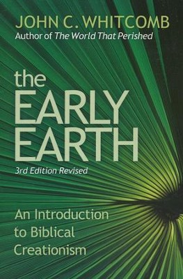 The Early Earth   -     By: John C. Whitcomb