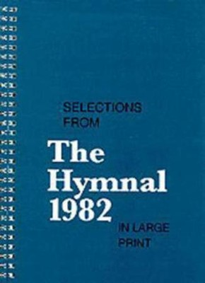 Selections from the Hymnal 1982  -