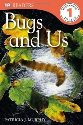 DK Reader Level 1: Bugs and Us  -