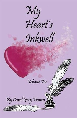 My Heart's Inkwell - eBook  -     By: Carol Honza