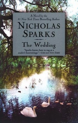 The Wedding  -     By: Nicholas Sparks