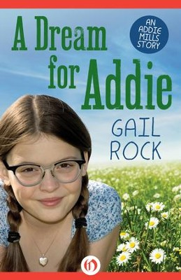 A Dream for Addie - eBook  -     By: Gail Rock