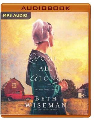 Home All Along - unabridged audio book on MP3-CD  -     Narrated By: Clifton Harris     By: Beth Wiseman