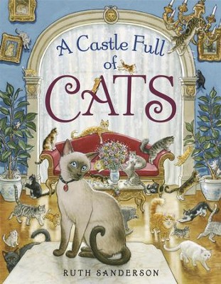A Castle Full of Cats - eBook  -     By: Ruth Sanderson