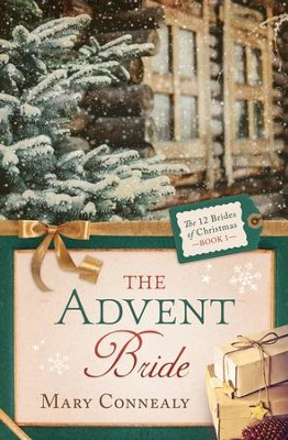 The Advent Bride - eBook  -     By: Mary Connealy
