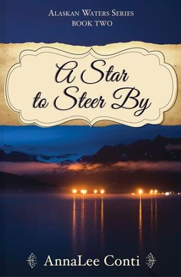 A Star To Steer By - eBook  -     By: AnnaLee Conti