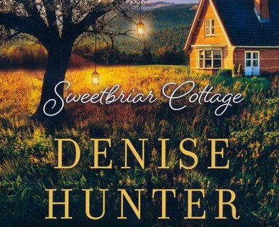 Sweetbriar Cottage - unabridged audio book on CD  -     By: Denise Hunter
