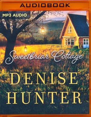 Sweetbriar Cottage - unabridged audio book on MP3-CD  -     By: Denise Hunter