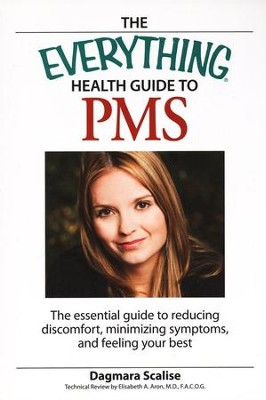 The Everything Health Guide to PMS  -     By: Dagmara Scalise