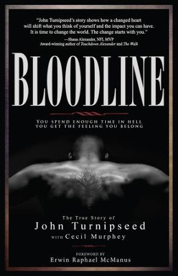 Bloodline: A True Story - eBook  -     By: John Turnipseed, Cecil Murphey