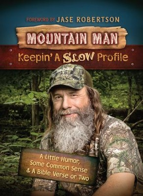 Mountain Man: Keepin' a Slow Profile - eBook  -     By: Tim Guraedy