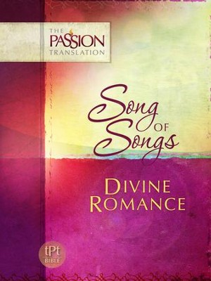 Song of Songs: Divine Romance - eBook  -     By: Brian Simmons