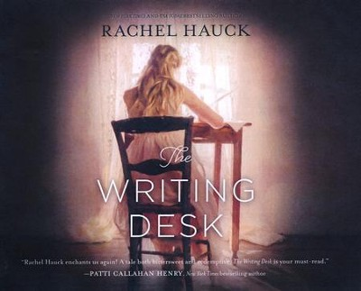 The Writing Desk - unabridged audio book on CD  -     By: Rachel Hauck