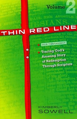 Thin Red Line: Tracing God's Amazing Story of Redemption Through Scripture Volume 2 (Joshua-Malachi)  -     By: Kimberly Sowell
