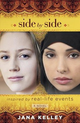 Side by Side, a novel inspired by real-life events    -     By: Jana Kelley