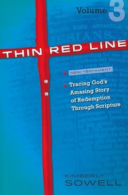 Thin Red Line: Tracing God's Amazing Story of Redemption Through Scripture Volume 3 (Jeremiah - Gospels)  -     By: Kimberly Sowell