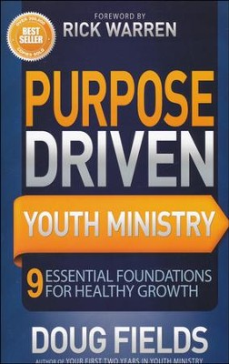 Purpose-Driven Youth Ministry: 9 Essential Foundations for Healthy Growth  -     By: Doug Fields
